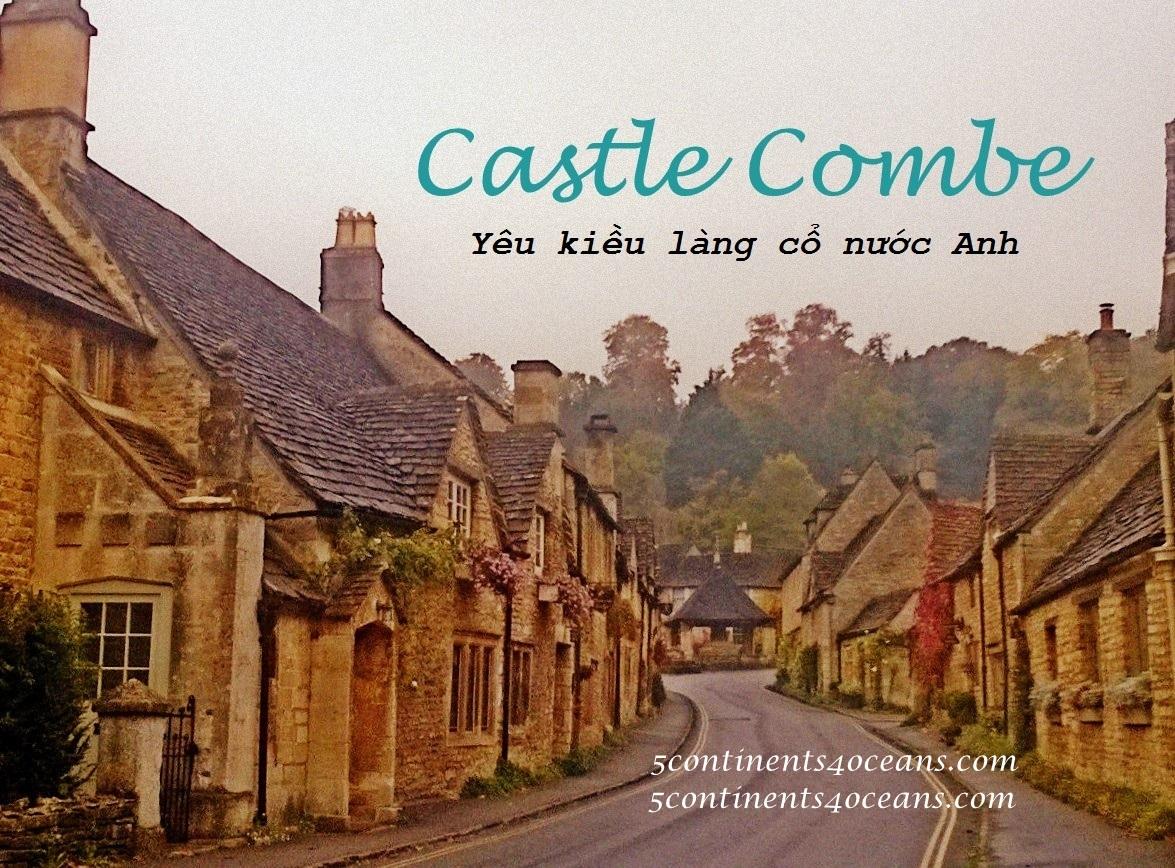 Castle Combe – Yêu kiều làng cổ nước Anh
